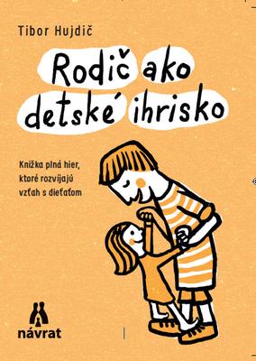 skola knihy Rodic ako detske ihrisko